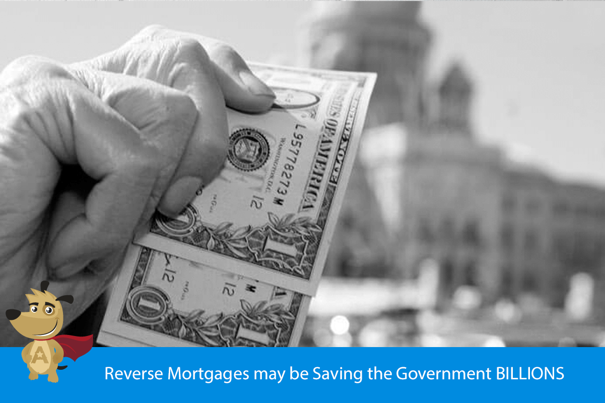 Reverse Mortgages may be Saving the Government BILLIONS