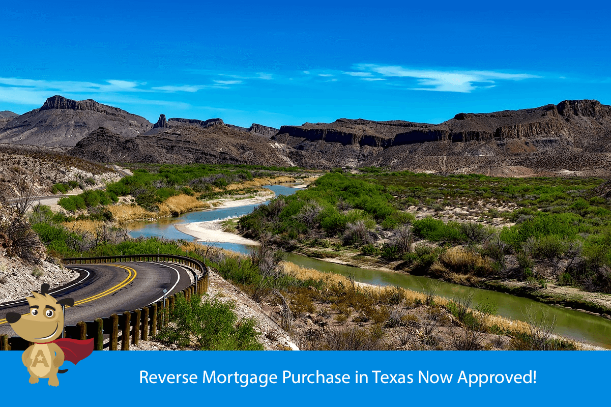 Reverse Mortgage Purchase in Texas Now Approved!