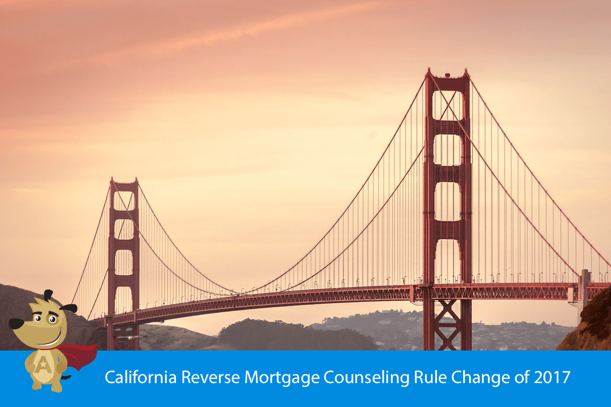 California Reverse Mortgage Counseling Rule Change of 2017