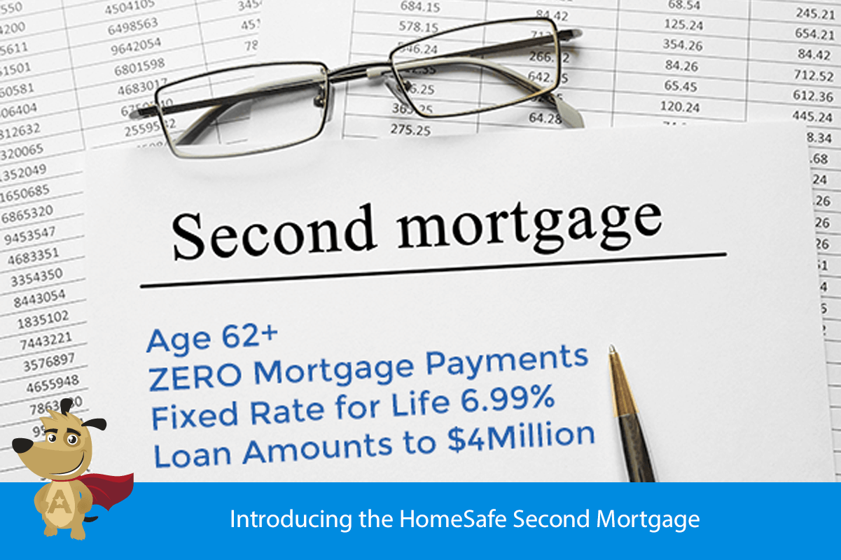 Introducing the HomeSafe Second Mortgage