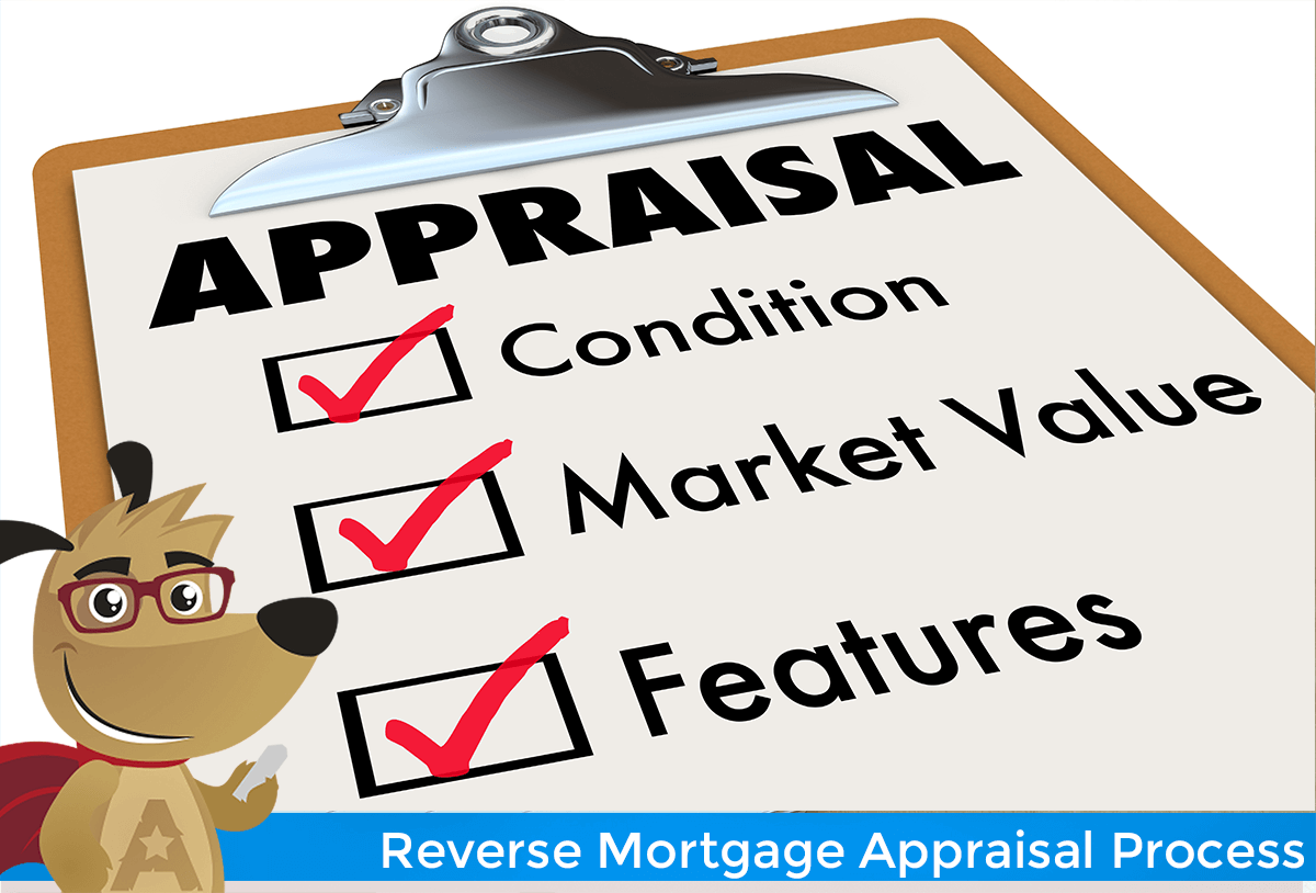 ARLO explains the reverse mortgage appraisal process