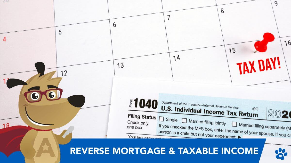 How Reverse Mortgages Affect Your Taxable Income