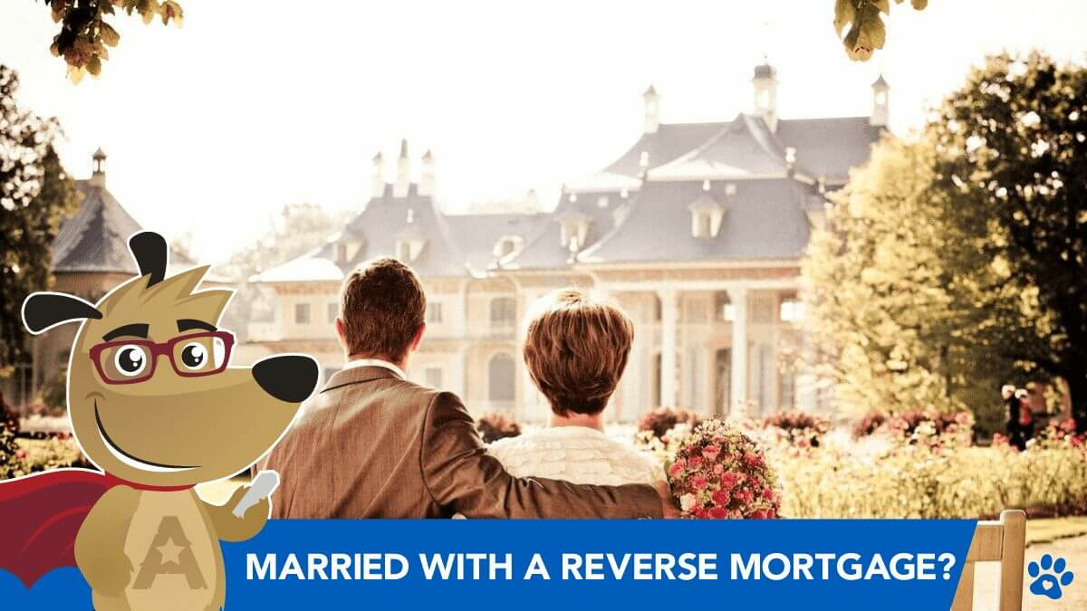 Marrying Someone with a Reverse Mortgage? Understand the Risks!