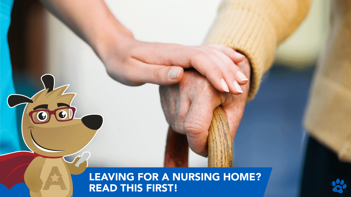 Have a Reverse Mortgage, Leaving to a Nursing Home? Read This First!