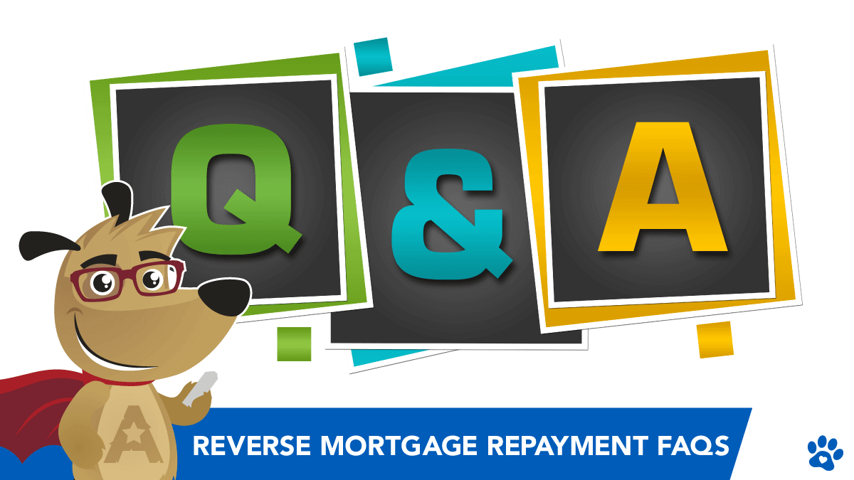 When Does a Reverse Mortgage Need to be Paid Back?